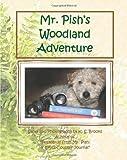 K. S. Brooks: Mr. Pish's Woodland Adventure: Mr. Pish Series