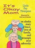 Linda Thompson: It's Okay Mom