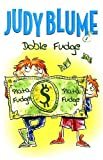 Blume, Judy: Doble Fudge / Double Fudge