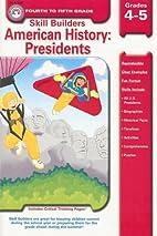 American History: Presidents: Grade 4-5…
