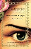Mastretta, Angeles: Women With Big Eyes/Mujeres de Ojos Grandes