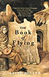 Miller, Keith: The Book of Flying