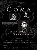 Garland, Alex: The Coma