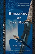 Brilliance of the Moon by Gillian Rubinstein