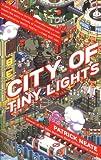 Neate, Patrick: City of Tiny Lights