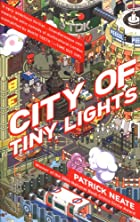 City of Tiny Lights by Patrick Neate