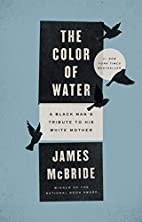 The Color of Water 10th Anniversary Edition…