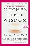 Rachel Naomi Remen: Kitchen Table Wisdom 10th Anniversary