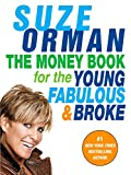 Suze Orman: The Money Book for the Young, Fabulous & Broke