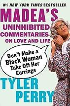 Don't Make a Black Woman Take Off Her…