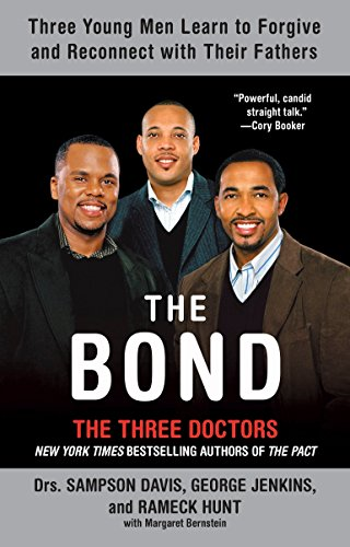 the-bond-three-young-men-learn-to-forgive-and-reconnect-with-their-fathers