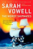 Vowell, Sarah: The Wordy Shipmates