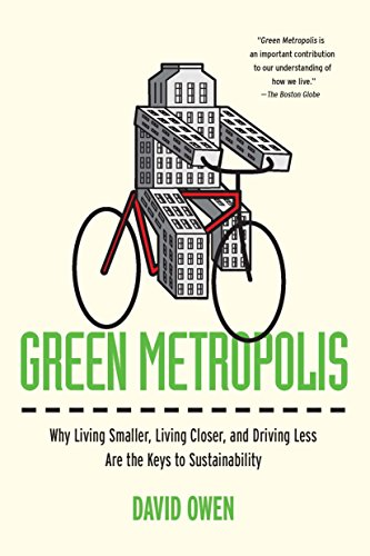 green-metropolis-why-living-smaller-living-closer-and-driving-less-are-the-keys-to-sustainability