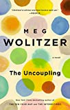 Wolitzer, Meg: The Uncoupling: A Novel