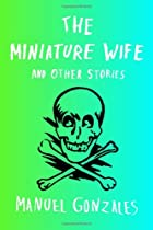 The miniature wife and other stories by…