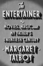 The Entertainer: Movies, Magic, and My…