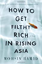 How to Get Filthy Rich in Rising Asia: A…