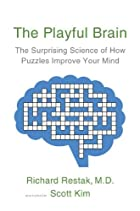 The Playful Brain: The Surprising Science of…