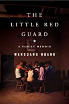 The Little Red Guard: A Family Memoir by…