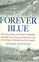 Forever Blue: The True Story of Walter…