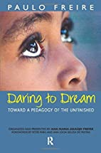 Daring to Dream: Toward a Pedagogy of the…