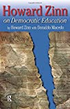 Zinn, Howard: Howard Zinn on Democratic Education (P)