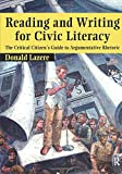 Lazere, Donald: Reading And Writing For Civic Literacy: The Critical Citizen's Guide To Argumentative Rhetoric