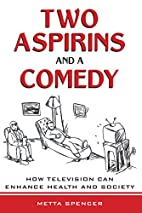 Two Aspirins and a Comedy: How Television…