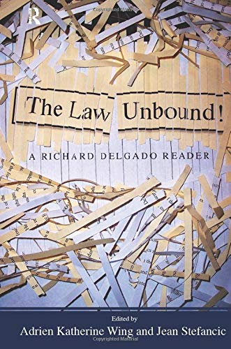 law-unbound-a-richard-delgado-reader