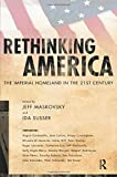 Maskovsky, Jeff: Rethinking America: The Imperial Homeland in the 21st Century