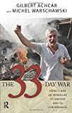 Achcar, Gilbert: The 33-Day War: Israel's War on Hezbollah in Lebanon and Its Consequences