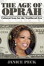 The Age of Oprah: Cultural Icon for the…
