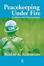 Peacekeeping Under Fire: Culture and…