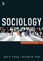 Sociology, Sixth Edition by John E. Farley