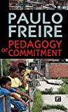 Freire, Paulo: Pedagogy of Commitment