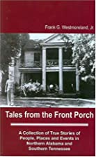 Tales from the Front Porch by Frank G.…