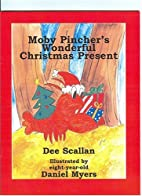 Moby Pincher's Wonderful Christmas Present…