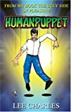 Lee Charles: Human Puppet