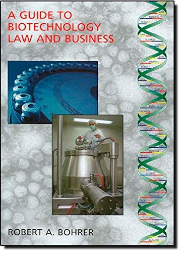 a-guide-to-biotechnology-law-and-business