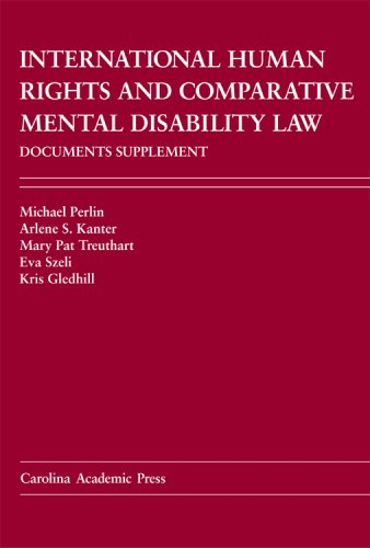 international-human-rights-and-comparative-mental-disability-law-documents-supplement