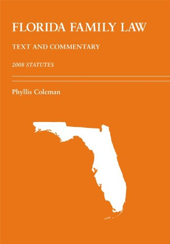 florida-family-law-text-and-commentary-2008-statutes