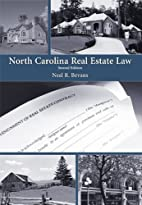 North Carolina Real Estate Law by Neal R.…