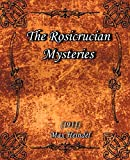 Heindel, Max: The Rosicrucian Mysteries 1911