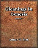 Pink, Arthur W.: Gleanings in Genesis