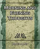 James Allen: Morning and Evening Thoughts