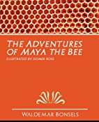 The Adventures of Maya the Bee by Waldemar…