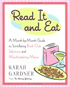 Read it and Eat: A Month-by-Month Guide to…