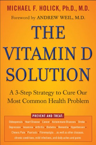 the-vitamin-d-solution-a-3-step-strategy-to-cure-our-most-common-health-problem