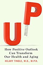 Up: How Positive Outlook Can Transform Our…