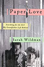 Paper Love: Searching for the Girl My…